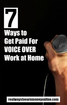 Here's a list of 7 ways you can work at home doing voice-overs. No need to go to a studio! via @RealWaystoEarn