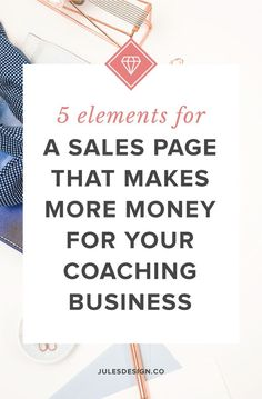 5 elements for a sales page that makes more money for your coaching business. Cast aside your salesy felling and get ready to skyrocket your sales and increase your coaching revenue. It doesn't matter if you're offering a group coaching program or a Business Branding, Business Marketing, Online Marketing, Content Marketing, Affiliate Marketing, Creative Business, Business Tips, Online Business, Business Coaching