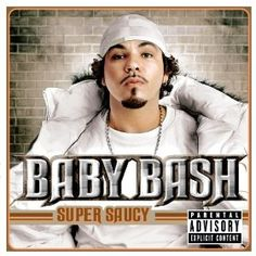 """Baby, I'm Back"" by Baby Bash"