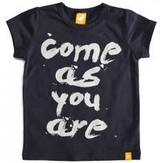 Come as You Are tee by @Rock Your Baby