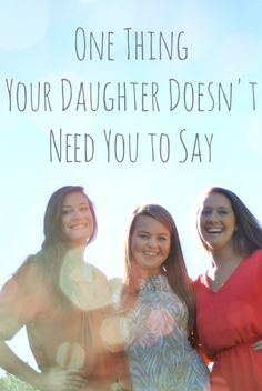 one thing your daughter doesn't need you to say - chatting at the sky