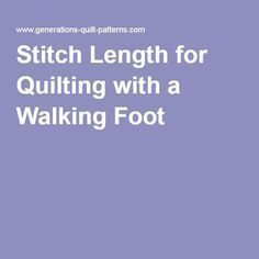 Sewing Quilts Stitch Length for Quilting with a Walking Foot More - What type of stitch and stitch length do I use with the walking foot? ReplyThe purpose of the walking foot (aka even feed foot, IDT on a Pfaff) on a sewing Quilting For Beginners, Quilting Tips, Quilting Tutorials, Longarm Quilting, Quilting Projects, Quilting Board, Quilting Thread, Quilting Templates, Quilting Rulers
