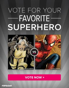 Get in the Comic-Con mind-set and vote for your favorite superhero!
