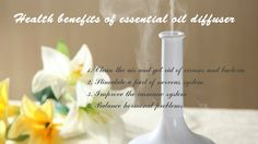 Health benefits of essential oil diffuser