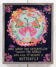 Love this 'Became a Butterfly' Wall Sign on #zulily! #zulilyfinds