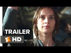 Rogue One: A Star Wars Story Official Trailer #1 (2016) - Felicity Jones Movie HD - YouTube