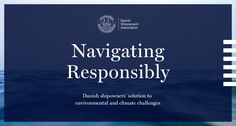 Denmark is one of the leading countries on environmental and climate issues. Taking responsibility for our surroundings is an important part of what we call Quality Shipping. See Danish Shipowners' positions on environmental and climate challenges.