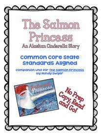 FREE No Prep Unit for The Salmon Princess - A Cinderella Story.