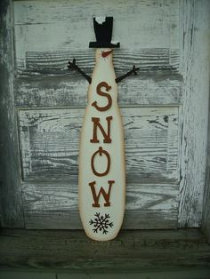 Wooden Primitive Snowman Wall Hanging ~ my original...one of a kind since I free hand drew it on the board - no pattern.