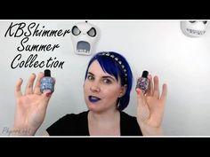 KBShimmer Summer Collection Review