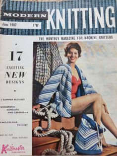 Vintage Machine Knitting Magazine: Modern Knitting June 1957