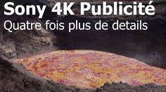 Sony 4K Publicité - Quatre fois plus de details que la Full HD