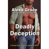 Deadly Deception (Deadly Trilogy) (Kindle Edition)By Alexa Grace