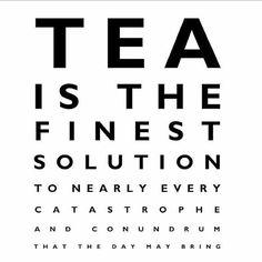 Tea Makes Everything Better #quote #quotes #words #wordsofwisdom  #quotestoliveby #typography #qotd #true #truth #meme #tea#teaaddict #tealover #teaholic