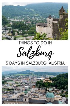 Things to Do in Salzburg - 3 Days in Salzburg Itinerary | Salzburg, Austria | Salzburg Travel Itinerary