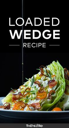 Learn to make a classic wedge salad with a few twists.