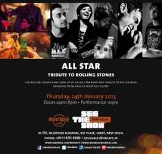 All Star - Tribute to Rolling Stones on 24 January 2013 at Hard Rock Cafe DLF Place Saket Delhi | Events in Delhi-NCR | MallsMarket