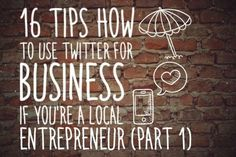 How to use Twitter as a Locally Focussed Entrepreneur