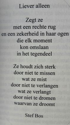 Top Tutorial and Ideas Words Of Wisdom Quotes, Poem Quotes, True Quotes, Favorite Quotes, Best Quotes, Quotes About Everything, Dutch Quotes, Typography Quotes, Some Words