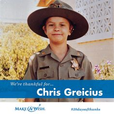 We're thankful for Chris Greicius, the little boy whose wish to be a police officer inspired the creation of Make-A-Wish. #30daysofthanks