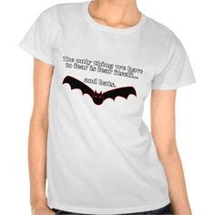 'The Only Thing We Have To Fear Is Fear Itself...And Bats' Design. This design takes the famous saying and turns it into a funny phrase. Be the head turner of the party. #funny #tshirt #RutRowTees