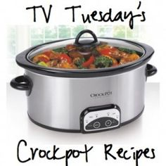 Come join us for a new series ~ TV Tuesdays Crockpot Recipes!  Real Food Made Simple & Delicious!