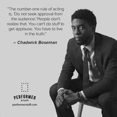 Great advice from Chadwick Boseman! Live in the truth. Acting Lessons, Acting Tips, Acting Career, Life Lessons, Acting Class, Alan Walker, Theatre Nerds, Musical Theatre, Drama Theatre
