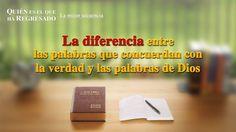 (VI) - La diferencia entre las palabras que concuerdan con la verdad y l...