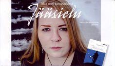 Jääsielun uskomattoman koukuttavan tarinan tekee vielä uskomatto- mammaksi se, että keravalainen Sonja Kinnunen on kirjoittanut sen vain 15-vuotiaana.