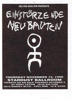 Einsturzende Neubauten at the Stardust Ballroom, Hollywood 1990 Music Flyer, Music Icon, Music Artwork, Art Music, Bloodborne Concept Art, Tv Movie, Goth Bands, Rock Band Posters, Sing Me To Sleep