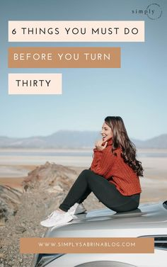 6 Things That You Need To Do Before You Hit The Big with & number 4 might surprise you [AD] 30 Things To Do Before 30, 30 Before 30, Turning Thirty, Turning 30, Overcoming Obstacles, Confidence Boosters, Kelley Blue, 30 Years Old, Blue Books