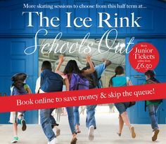 Schools Out at the Ice Rink. Looking for ideas to tire the kids' out this half-term? How about some family fun on the ice at the Ally Pally Ice rink. With even more skating sessions to choose from this half term schools out at the ice rink. 15-23 Feb 2014,10:30am-11:00pm. Price:£6.50-£23.50. Category: Kids, Family. Alexandra Palace, Alexandra Palace, London, N22 7AY, UK.