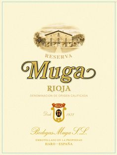 Muga - my favourite wine