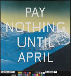 Edward Rushca, Pay Nothing Until April, 2003, National Galleries of Scotland, Tate © Ed Ruscha
