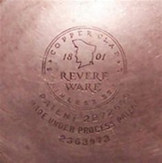 """Revere Ware produced during the good years of has a stamp on the bottom that includes a circle and either the words """"Process Patent"""" or """"Pat."""" Newer Revere Ware has a much simpler logo that does not include … Continue reading → Clinton Il, Revere Ware, American Farmhouse, Vintage Kitchen, French Kitchen, Just Love, Old Things, Cookware, Kitchens"""