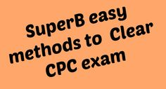 checkout the easy method about how to clear CPC exam to become a Certified professional medical coder and make a successful career in medical coding.