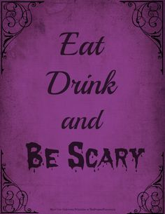 Eat Drink be Scary Purple Halloween Printable from the Prudent Patron halloween printables Halloween Alley, Fairy Halloween Costumes, Purple Halloween, Halloween Items, Halloween Signs, Holidays Halloween, Spooky Halloween, Halloween Nails, Halloween Party