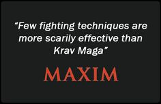 Maxim Magazine Quote About Krav Maga!  Mada Krav Maga in Shelby Township, MI teaches realistic hand to hand combat that uses the quickest methods to attack the weakest and most vital targets of both armed and unarmed assailants! Visit our website www.madakravmaga.com or call (586) 745-1171 for more details!