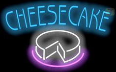 Our - Cheesecake Neon Sign will immediately begin making an impression with potential customers at your business, or with friends and family at your home. Cheesecake Cupcakes, Cheesecake Bars, Cheesecake Recipes, Neon Food, Nuwave Oven Recipes, Cool Neon Signs, Cream Cheese Recipes, Cool Whip, Single Words
