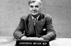Welsh born Aneurin Bevan. Founder of Britain's National Health Service.  A National Treasure