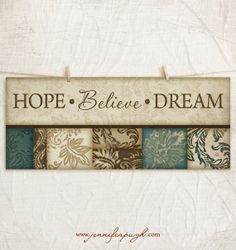 Hope Believe Dream 8x18 Art Print by JenniferPughStudios on Etsy, $10.00