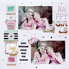 Happy Girls by Krysty at Scrapbook Page Layouts, Scrapbook Pages, Scrapbooking, Crate Paper, Studio Calico, Happy Girls, Project Life, Challenges, Girly