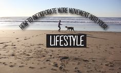 10 Ways to Incorporate More Movement Into Your Lifestyle – Fiterazzi Daily Exercise, Get In Shape, Fitspo, Lifestyle, Getting Fit, Daily Workouts