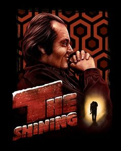 """""""All work and no play makes Jack a dull boy."""" The Shining Stephen King Movies, Best Movie Posters, Cinema Posters, Horror Movie Characters, Horror Movies, Cinema Movies, Stanley Kubrick The Shining, Doctor Sleep, Stephen King Books"""