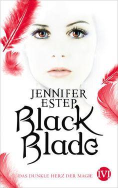 Leseratten Lesen: [Rezension]BlackBlade 2 - das dunkle Herz der Magie