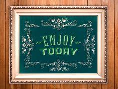 Enjoy Today 11x14 Art Print by Earmark Social $ 25