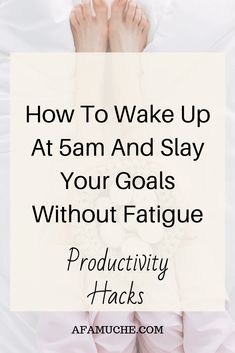 How To Wake Up At And Slay Your Goals Without Fatigue How to wake up at 5 am and not feel tired. Here's how you can actually wake up at 5 A. even if you don't feel like it. Life Coaching Tools, Good Habits, Self Improvement Tips, How To Wake Up Early, Self Care Routine, Self Development, Personal Development, Life Skills, Life Lessons