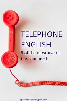Telephone English 9 Tips
