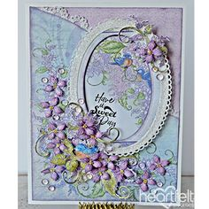 Have a Sweet Day - created w/ the Lush Lilac Collection from #HeartfeltCreations