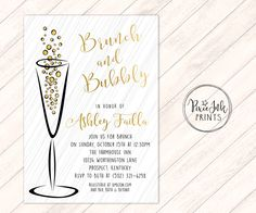 A personal favorite from my Etsy shop https://www.etsy.com/listing/489155950/brunch-bubbly-bridal-shower-invite